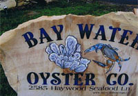Bay Water Oyster Co. sign - click to enlarge
